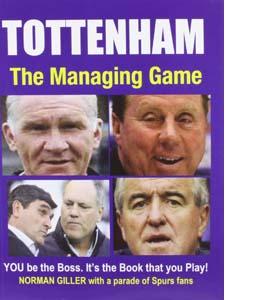 Tottenham: The Managing Game
