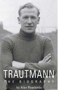 Trautmann - The Biography (HB)