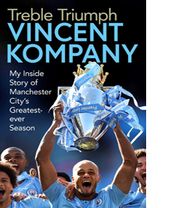 Treble Triumph: My Inside Story of City's Greatest Season (HB)