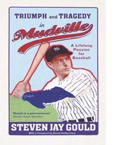 Triumph and Tragedy in Mudsville (HB)