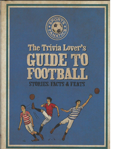 Trivia Lover's Guide To Football (HB)