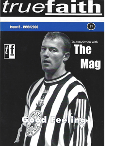 True Faith Newcastle United Issue 5 (Fanzine)
