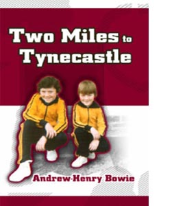 Two Miles to Tynecastle (HB)