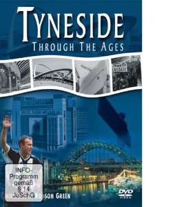 Tyneside Through The Ages [DVD]