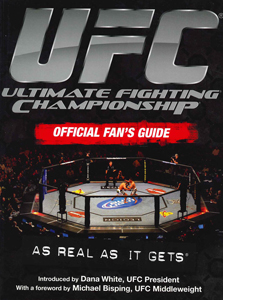 UFC Ultimate Fighting Championship Official Fan's Guide
