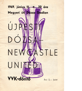 Ujpesti Dozsa v Newcastle 68/69 Fairs Cup Final (Programme)