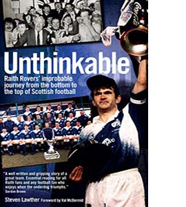 Unthinkable!: Raith Rovers