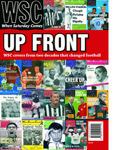 Up Front: WSC Covers From Two Decades That Changed Football