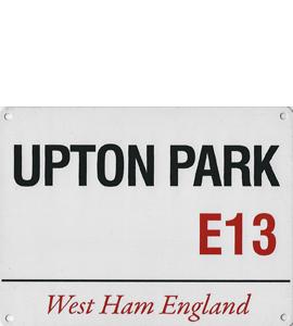 Upton Park E13 (Metal Sign)