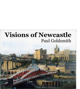 Visions of Newcastle: Watercolours of Newcastle Upon Tyne (HB)