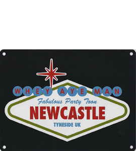 Viva Newcastle Party Toon (Metal Sign)