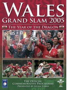 Wales Rugby Grand Slam 2005 - The Year of the Dragon (DVD)