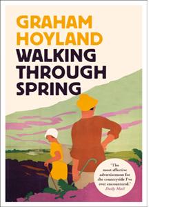Walking Through Spring: An English Journey
