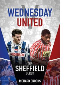 Wednesday v United: The Sheffield Derby (HB)