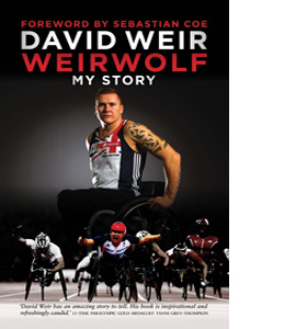 David Weir Weirwolf: My Story (HB)