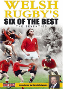 Welsh Rugby's Six Of The Best - The Seventies (DVD)