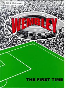 Wembley: The First Time (HB)