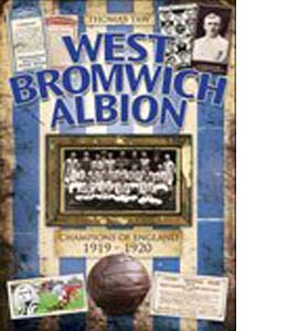 West Bromwich Albion: Champions of England 1919-1920 (HB)