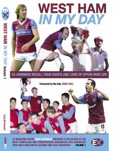 West Ham United: In My Day