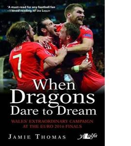When Dragons Dare To Dream