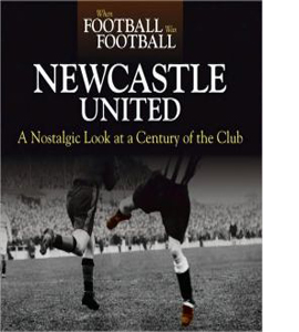 When Football Was Football: Newcastle United (HB)