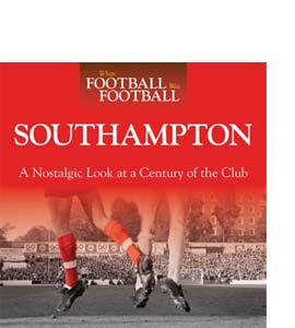 When Football Was Football: Southampton (HB)