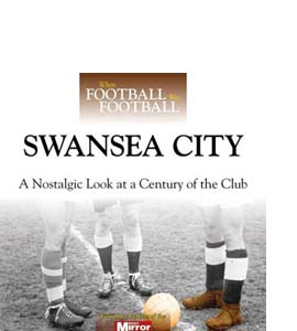 When Football Was Football: Swansea City (HB)