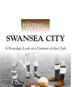 When Football Was Football: Swansea City (HB)
