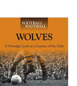 When Football Was Football: Wolves (HB)