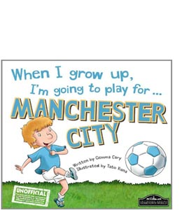 When I Grow Up I'm Going To Play For Manchester City (HB)
