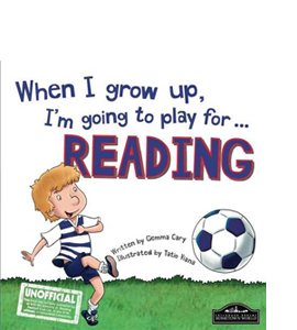 When I Grow Up I'm Going to Play for Reading (HB)