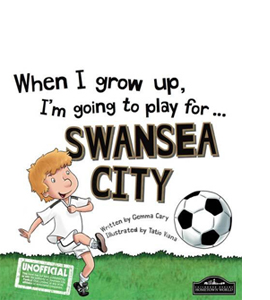When I Grow Up I'm Going to Play for Swansea (HB)
