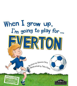 When I Grow Up, I'm Going to Play for Everton (HB)
