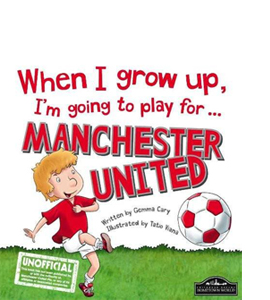 When I Grow Up, I'm Going to Play for Manchester United (HB)