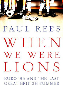 When We Were Lions: Euro 96 (HB)