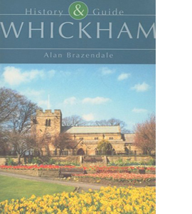 Whickham: History & Guide