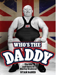 Who's The Daddy?: The Life and Times of Shirley Crabtree (HB)