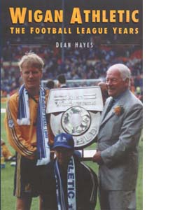 Wigan Athletic: The Football League Years