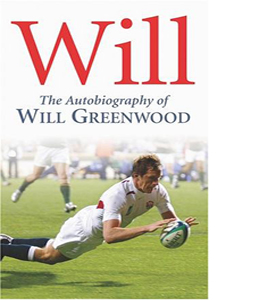 Will: The Autobiography of Will Greenwood