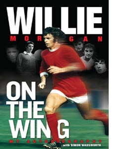 Willie Morgan - On the Wing (HB)