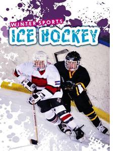 Winter Sports: Ice Hockey