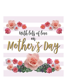 With Lots Of Love On Mother's Day (Greetings Card)