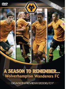 Wolverhampton Wanderers FC - 2006/2007 Season Review (DVD)