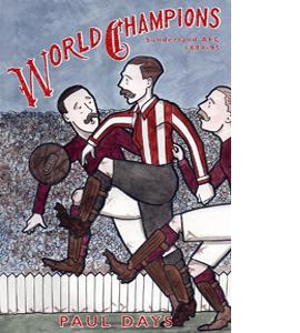 World Champions: Sunderland AFC 1894/95