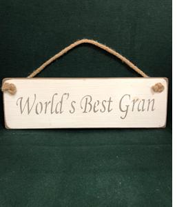 World's Best Gran (Sign)