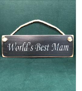 World's Best Mam (Sign)