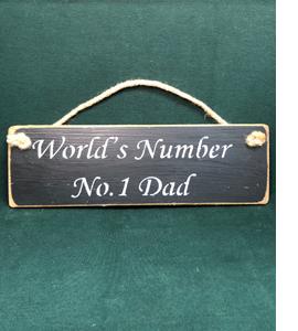 World's Number No.1 Dad (Sign)