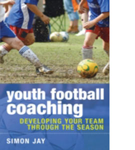 Youth Football Coaching: Developing Your Team Through The Season