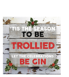 'Tis the Season to be Trollied (Greetings Card)