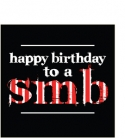 Happy Birthday to a S.M.B (Greeting Card)
